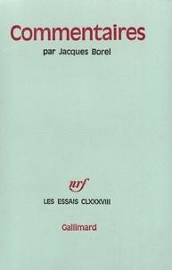Jacques Borel - Commentaires.
