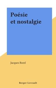 Jacques Borel - Poésie et nostalgie.