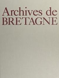 Jacques Borgé et Nicolas Viasnoff - Archives de Bretagne.