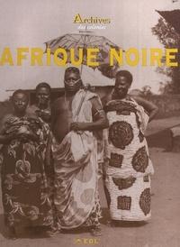 Jacques Borgé et Nicolas Viasnoff - Archives de l'Afrique noire.