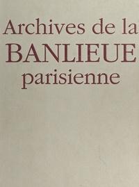 Jacques Borgé et Nicolas Viasnoff - Archives de la banlieue parisienne.