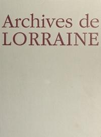 Jacques Borgé et Nicolas Viasnoff - Archives de Lorraine.