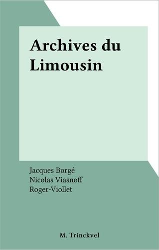 Jacques Borgé et Nicolas Viasnoff - Archives du Limousin.