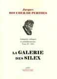 Jacques Boucher de Perthes - Antiquités celtiques et antédiluviennes - Tome 3, 1864, La galerie des silex.