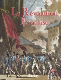 Jacques Boudet - La Révolution française.