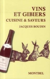 Jacques Boudin - Vins et gibiers - Cuisine & saveurs.