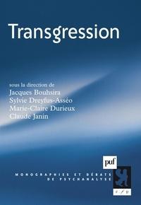 Jacques Bouhsira et Sylvie Dreyfus-Asséo - Transgression.