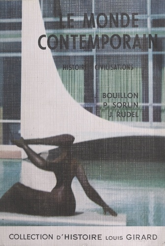 Le monde contemporain : histoire, civilisations