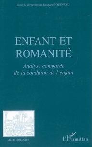 Jacques Bouineau - Enfant et romanité - Analyse comparée de la condition de l'enfant.