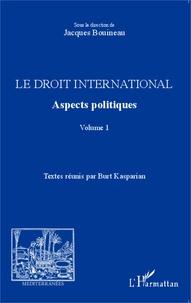Histoiresdenlire.be Le droit international - Aspects politiques Volume 1 Image