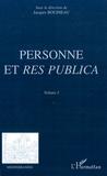 Jacques Bouineau - Personne et Res Publica - Volume 1.