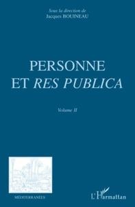 Jacques Bouineau et Jean-François Chassaing - Personne et res publica - Volume 2.