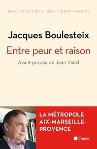 Deedr.fr Entre peur et raison - La métropole Aix-Marseille-Provence Image