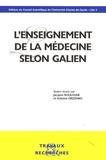 Jacques Boulogne et Antoine Drizenko - L'enseignement de la médecine selon Galien.