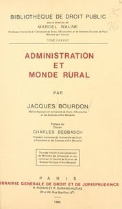 Jacques Bourdon - Administration et monde rural.
