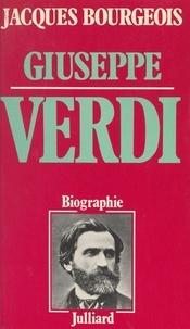 Jacques Bourgeois et Camille Bourniquel - Giuseppe Verdi.