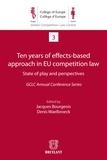 Jacques Bourgeois et Denis Waelbroeck - Ten years of effects- Based approach in EU competition law.