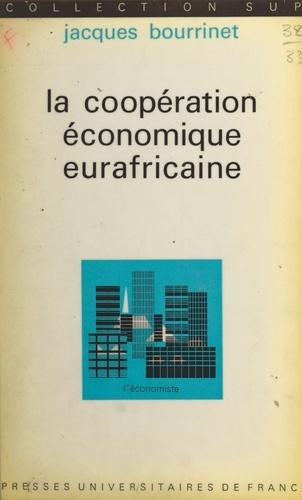 La coopération économique eurafricaine