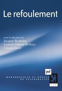 Jacques Boushira et Laurent Danon-Boileau - Le refoulement.