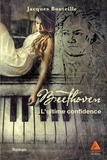 Jacques Bouteille - Beethoven - L'ultime confidence.