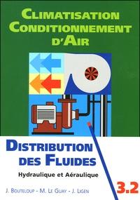 Jacques Bouteloup et Michel Le Guay - Distribution des fluides - Hydraulique et aéraulique.