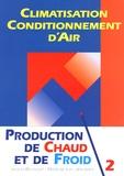 Jacques Bouteloup et Michel Le Guay - Production de chaud et de froid.