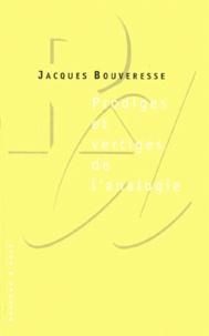 Jacques Bouveresse - PRODIGES ET VERTIGES DE L'ANALOGIE. - De l'abus des belles-lettres dans la pensée.