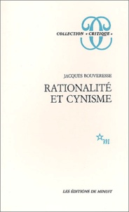 Jacques Bouveresse - Rationalité et cynisme.