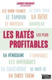 Jacques Braibant et Alain Leclercq - Les ratés les plus profitables - Origine d'objets du quotidien.