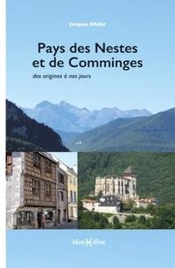 Pays des Nestes et de Comminges, des origines à nos jours - Jacques Brau pdf epub