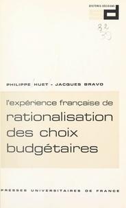 Jacques Bravo et Philippe Huet - L'expérience française de rationalisation des choix budgétaires : R.C.B..