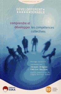 """Jacques Brégeon et Fabrice Mauléon - Développement durable """"Compétences 21"""" - Comprendre et développer les compétences collectives."""