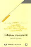 Jacques Bres et Pierre-Patrick Haillet - Dialogisme et polyphonie - Approches linguistiques.