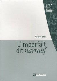 Jacques Bres - L'imparfait dit narratif.