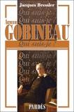 Jacques Bressler - Arthur de Gobineau.