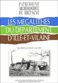 Jacques Briard et Loïc Langouët - Les mégalithes du département d'Ille-et-Vilaine.