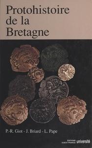 Jacques Briard - Protohistoire de la Bretagne.