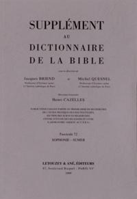 Jacques Briend et Michel Quesnel - Supplément au Dictionnaire de la Bible - Tome 13, Sophonie - Sumer.