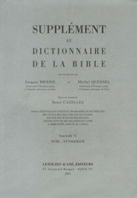 Jacques Briend et Michel Quesnel - Supplément au Dictionnaire de la Bible - Tome 13, Suse-Synagogue.