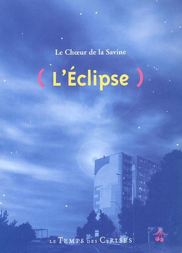 Jacques Broda - L'Eclipse - Le Choeur de la Savine.