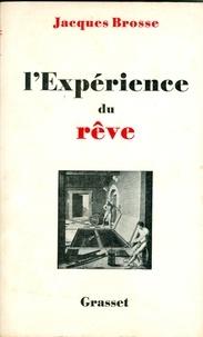 Jacques Brosse - L'expérience du rêve.