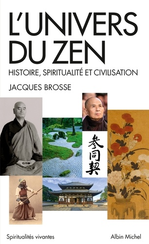 L'Univers du zen. Histoire, spiritualité et civilisation