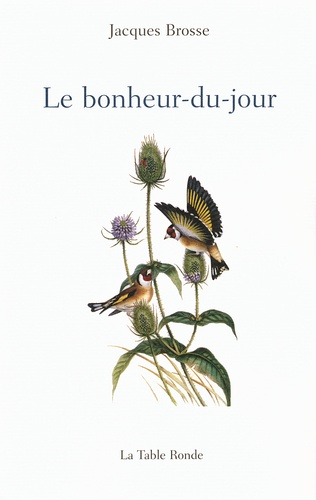 Jacques Brosse - Le bonheur-du-jour.