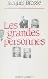 Jacques Brosse - Les Grandes personnes.