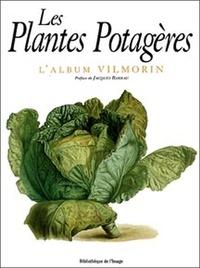 Jacques Brosse - Les plantes potagères - L'album Vilmorin.