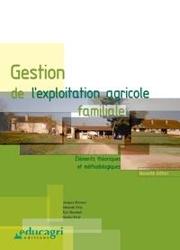 Jacques Brossier et Eduardo Chia - Gestion de l'exploitation agricole familiale - Eléments théoriques et méthodologiques.
