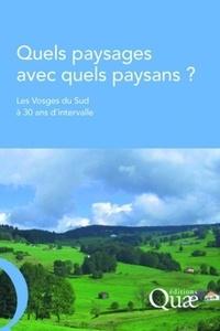 Jacques Brossier - Quels paysages avec quels paysans ? - Les Vosges du Sud à 30 ans d'intervalle.