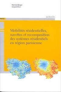 Jacques Brun - Mobilités résidentielles, navettes et recomposition des systèmes résidentiels en région parisienne.