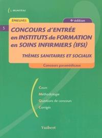 Jacques Bruneteau - Concours d'entrée en instituts de formation en soins infirmiers (IFSI).