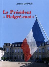 """Jacques Brunier - le Président """"malgré moi""""."""